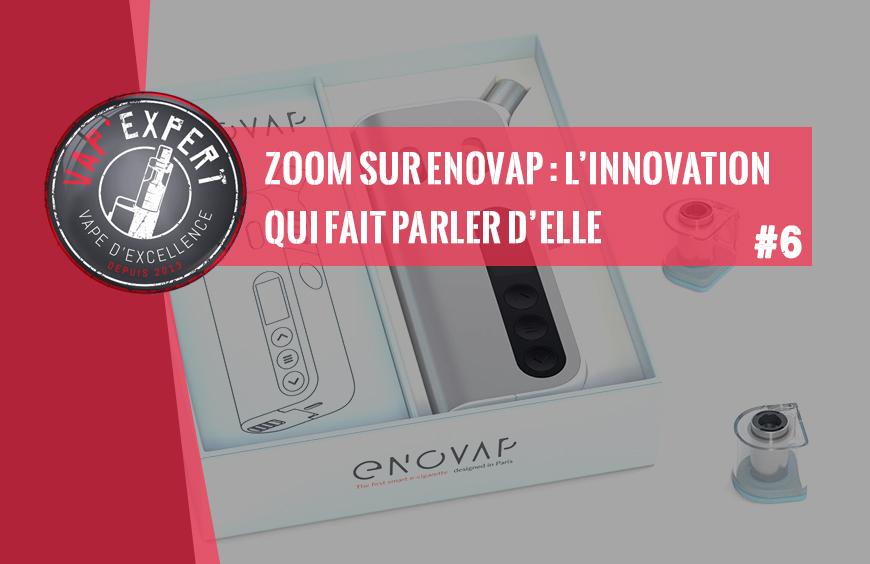 Zoom sur Enovap : l'innovation qui fait parler d'elle