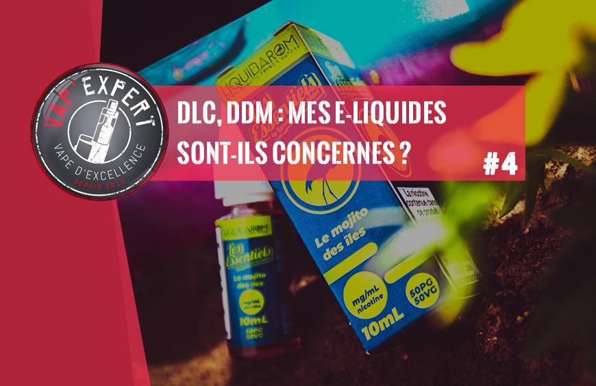 DLC, DDM : mes liquides sont-ils concernés ?